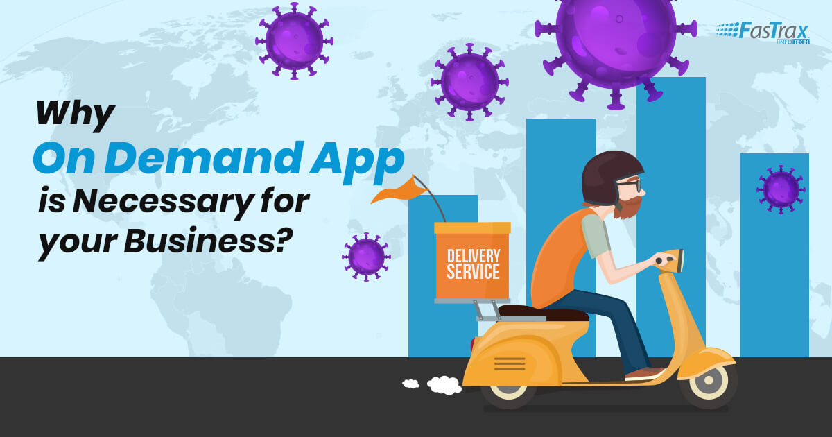 Why On Demand App is Necessary for your Business?