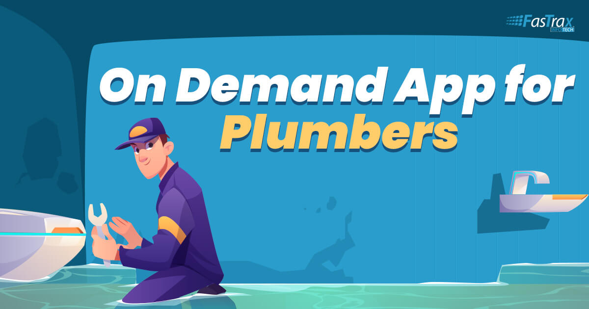 On Demand Plumber Service App Development