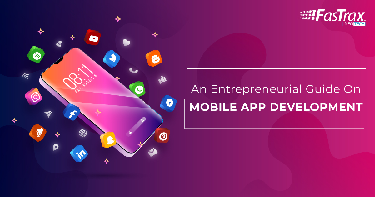 An Entrepreneurial Guide on Mobile App Development