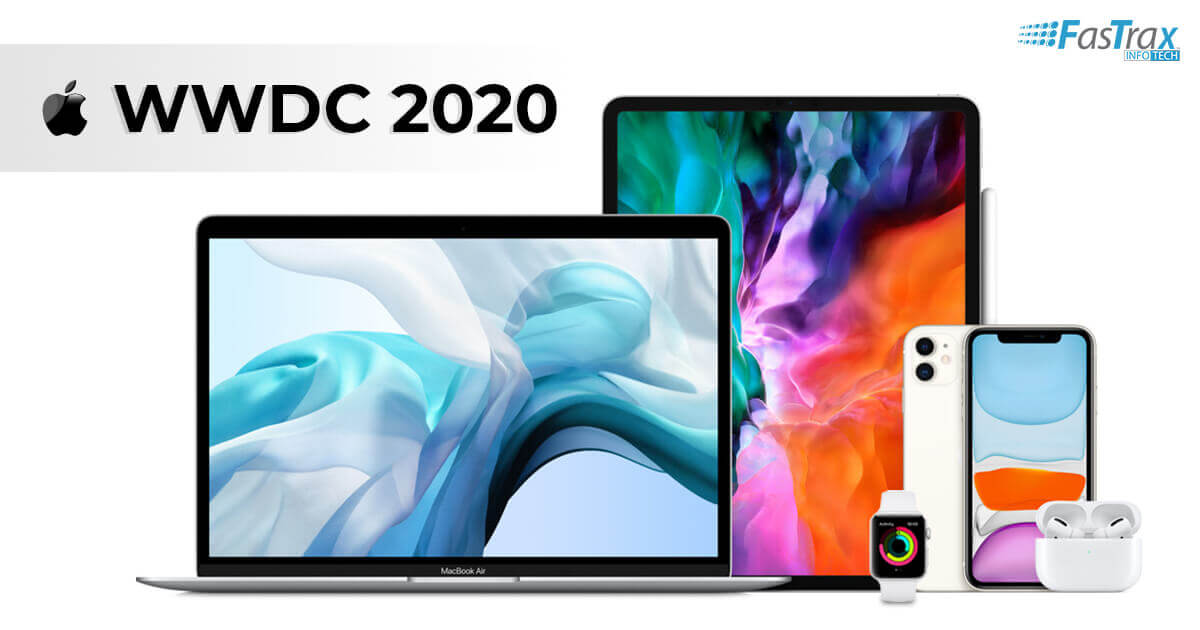 WWDC 2020: Major Announcements and Its Impact on Your iOS Apps